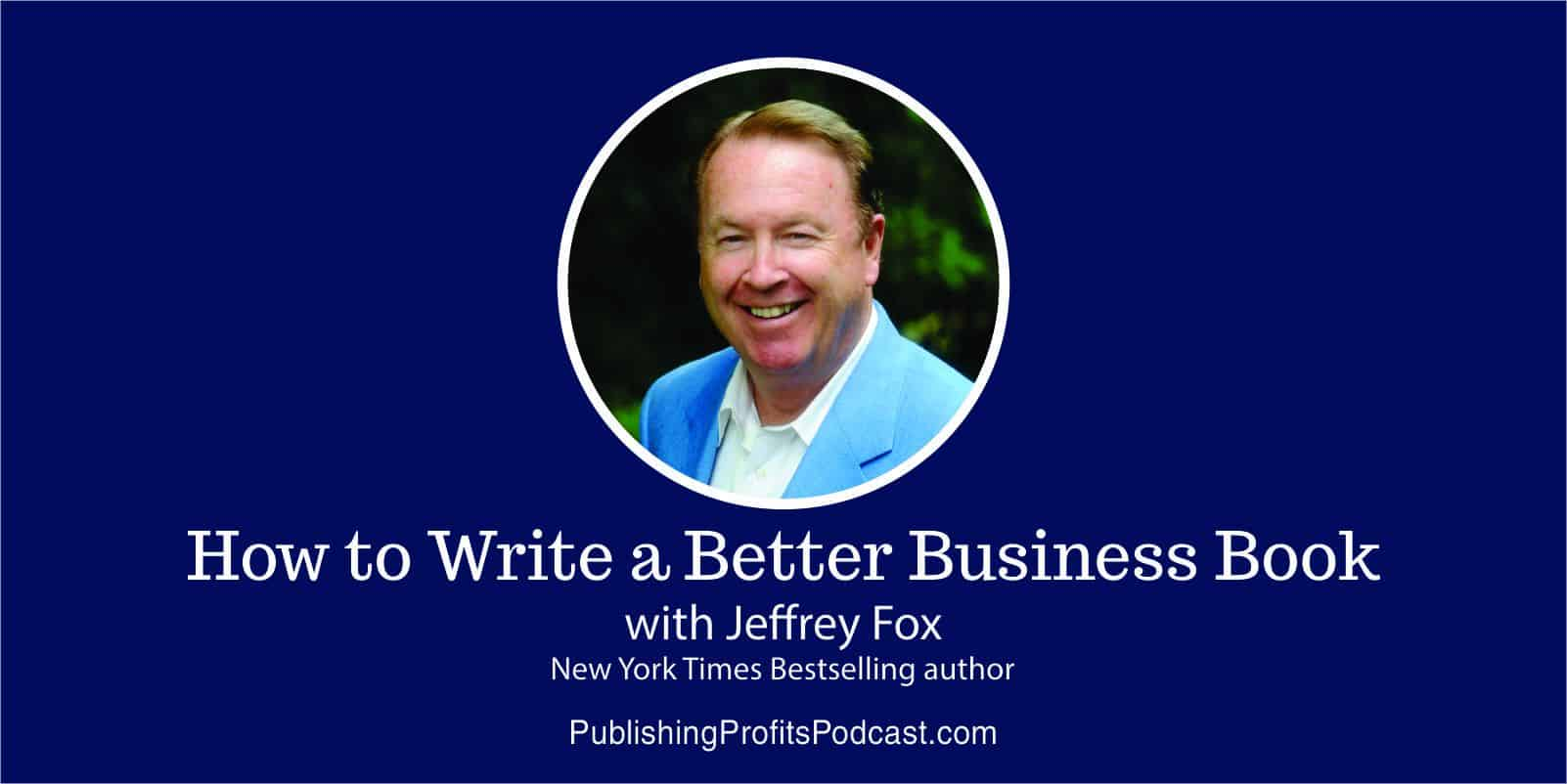 How to Write Jeffrey Fox header