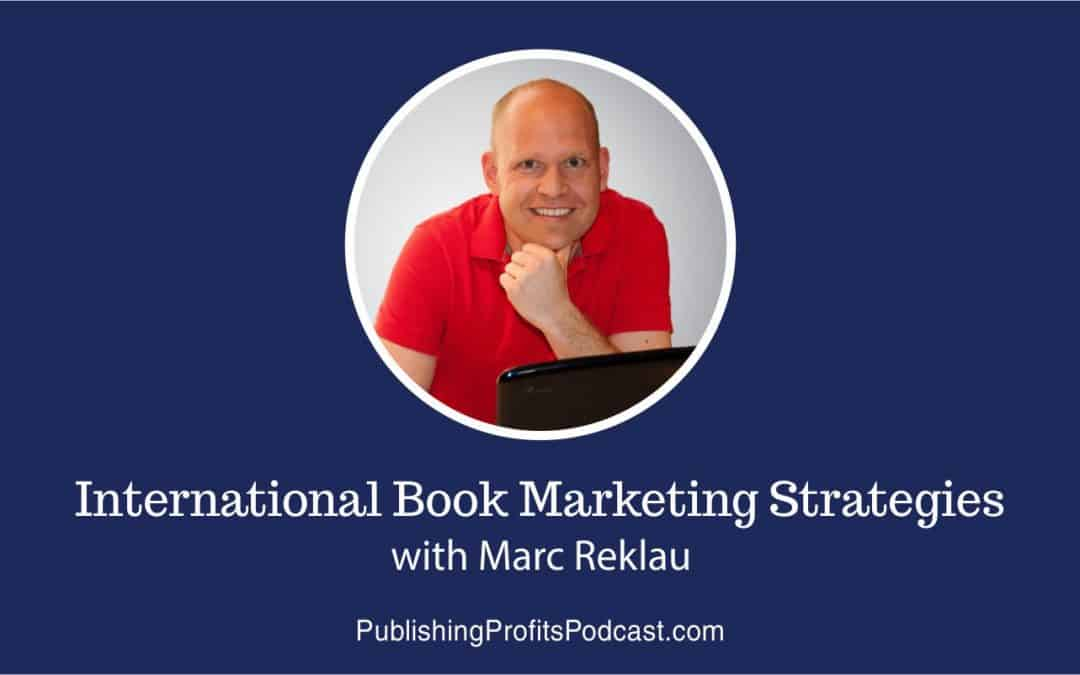 110: International Book Marketing Strategies with Marc Reklau