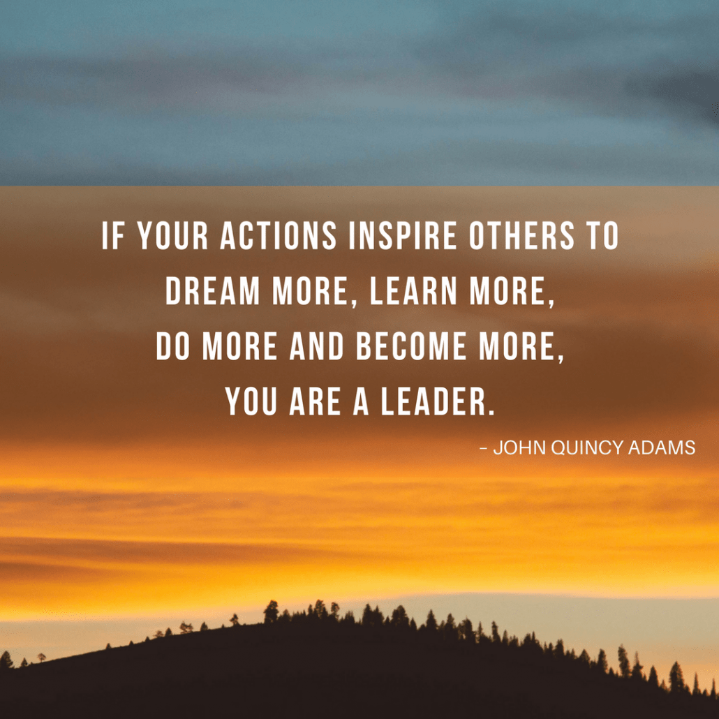 John Quincy Adams leadership quote