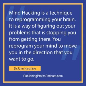 Mind Hacking John Hargrave quote image
