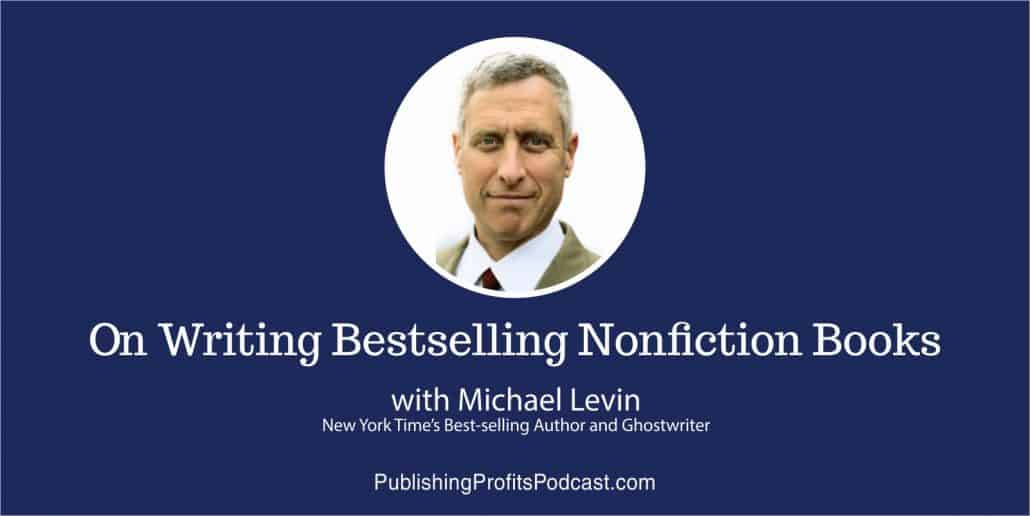 On Writing Bestselling Non-Fiction Michael Levin header