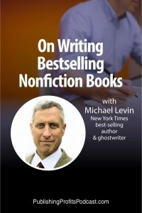 On Writing Bestselling Non-Fiction Michael Levin pin image