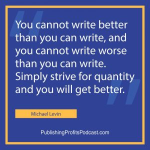 On Writing Bestselling Non-Fiction Michael Levin quote image