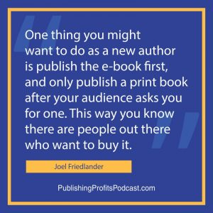 Self Publishing Print Books and Interior Book Design Joel Friedlander quote image