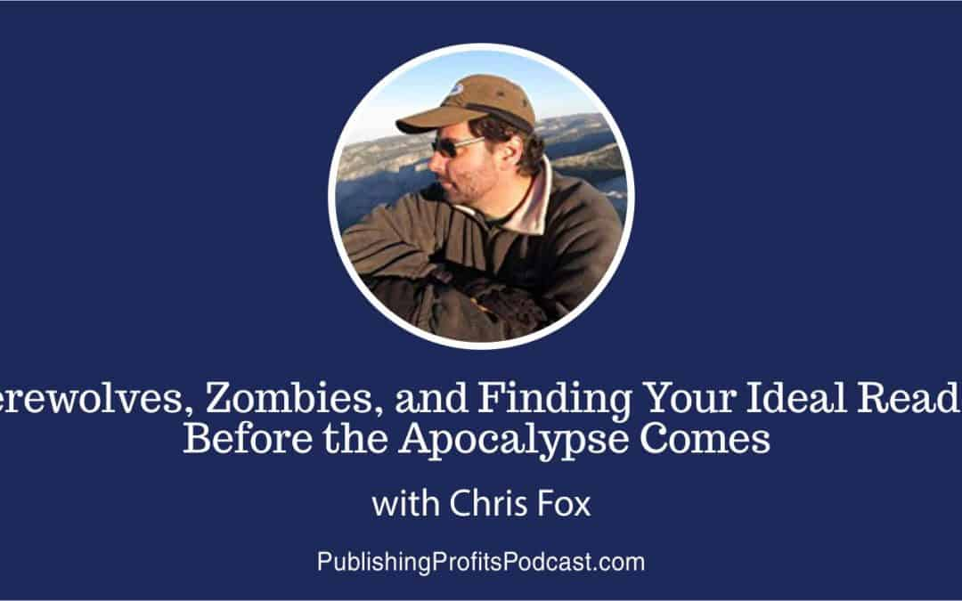 52: Writing Fantasy and Science Fiction Novels with Werewolves and Zombies