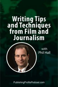 Writing Tips and Techniques Phil Hall pinterest image