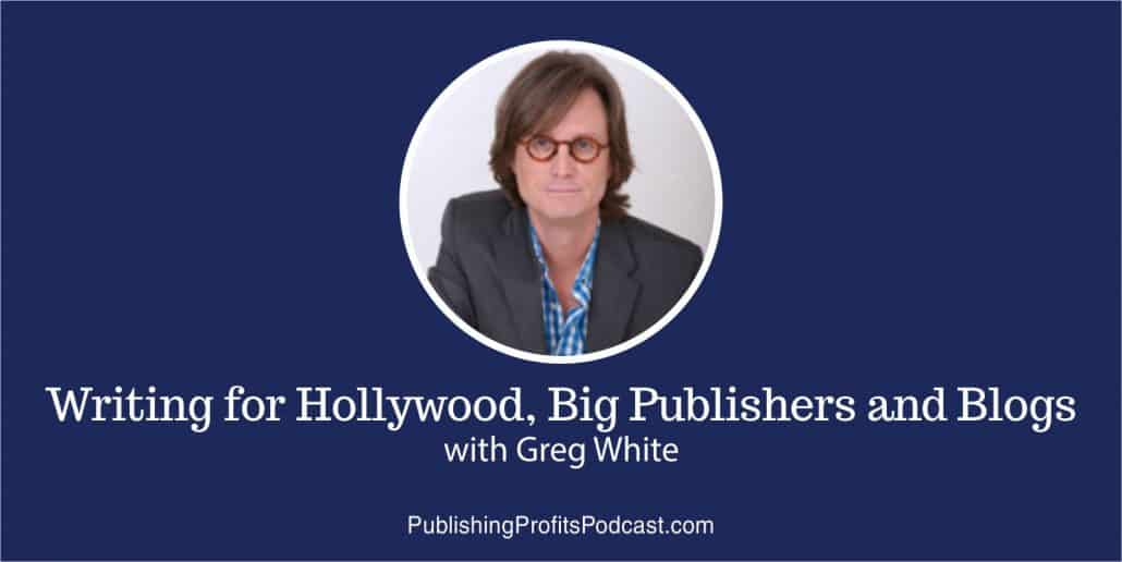 Writing for Hollywood Greg White header