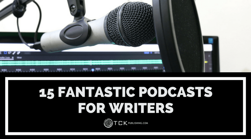 15 Fantastic Podcasts for Writers