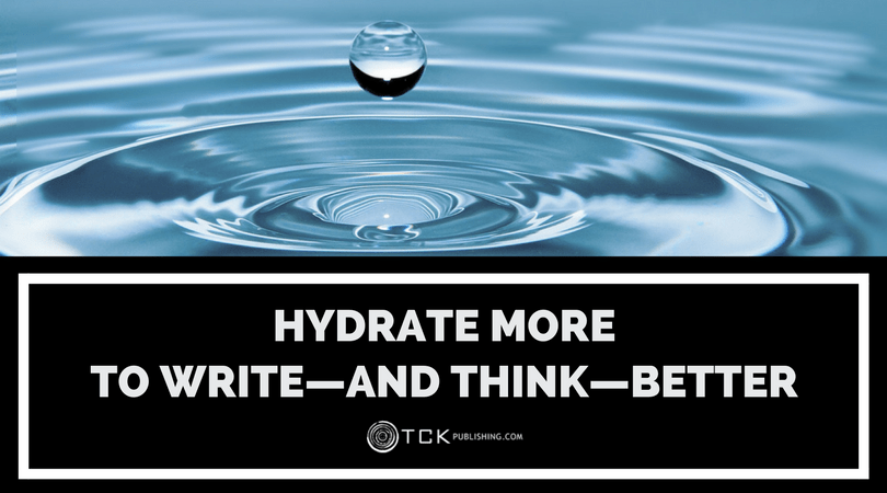 water and thinking hydrate more to write and think better