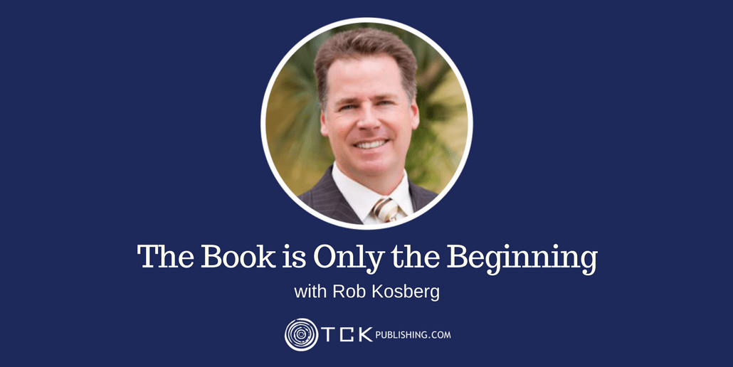the book is only the beginning with Rob Kosberg