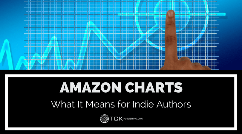 Amazon Charts: What It Means for Indie Authors