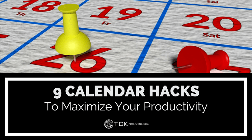 calendar hacks to maximize your productivity