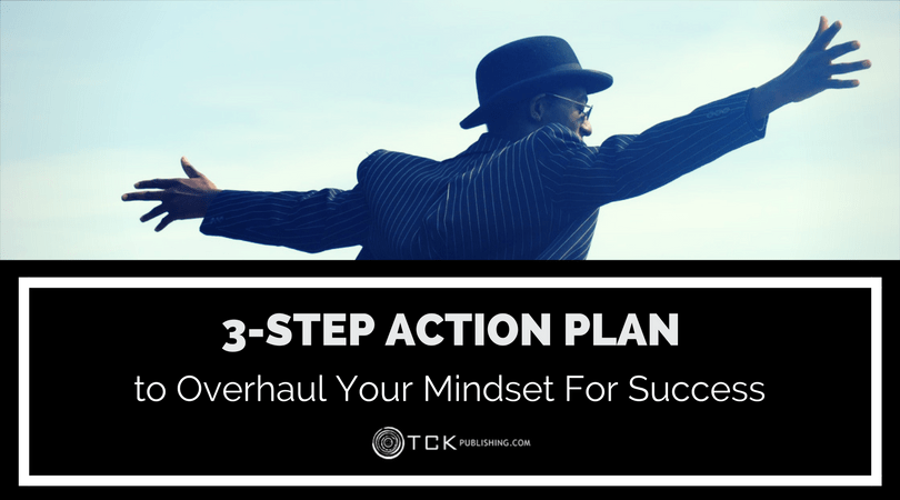 action plan to overhaul your mindset for success