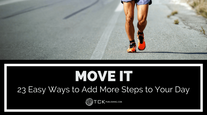 Move It: 23 Easy Ways to Add More Steps to Your Day