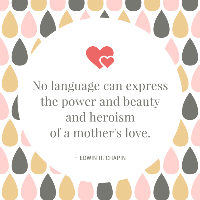 Edwin H. Chapin quote on mother's love