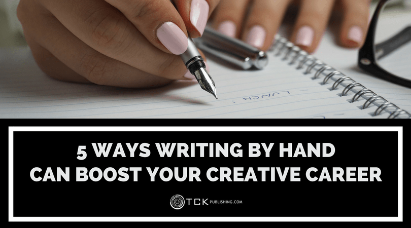 ways writing by hand can boost your creative career