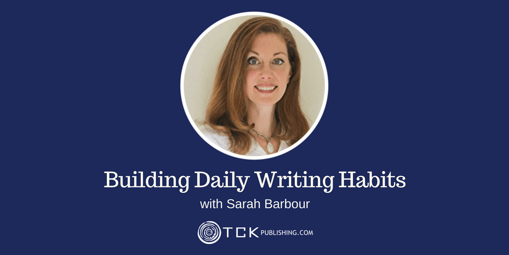 build daily writing habits with Sarah Barbour