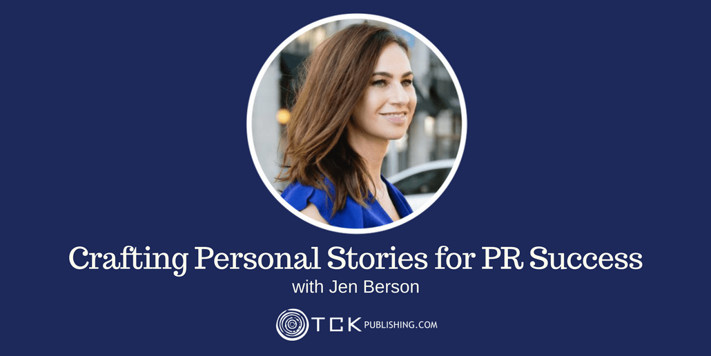 crafting personal stories for PR success with Jen Berson