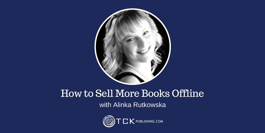 how to sell more books offline with Alinka Rutkowska