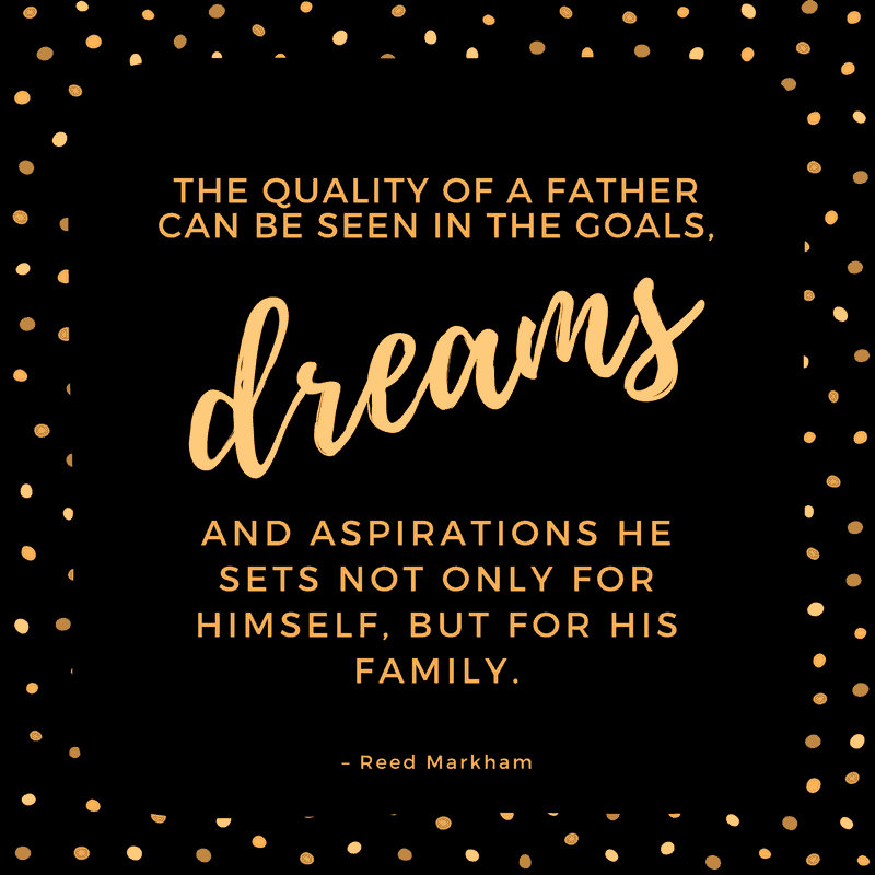 Reed Markham quote on father
