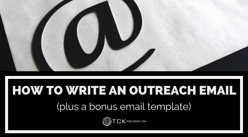 How to Write an Outreach Email (plus a bonus email template)