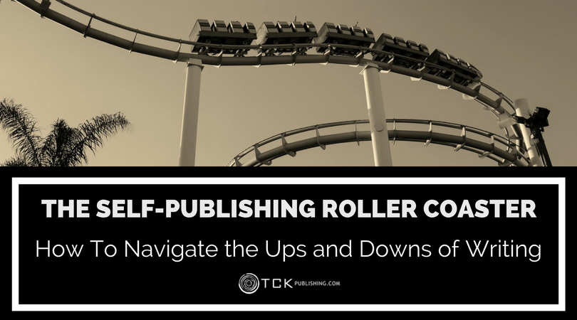 self-publishing roller coaster - ups and downs of writing