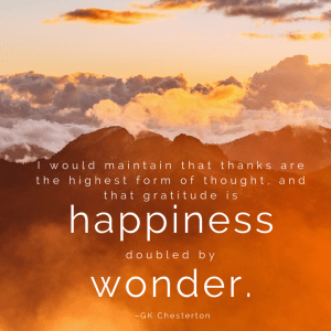 GK Chesterton gratitude is happiness