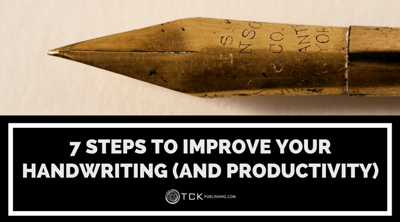 steps to improve handwriting and productivity
