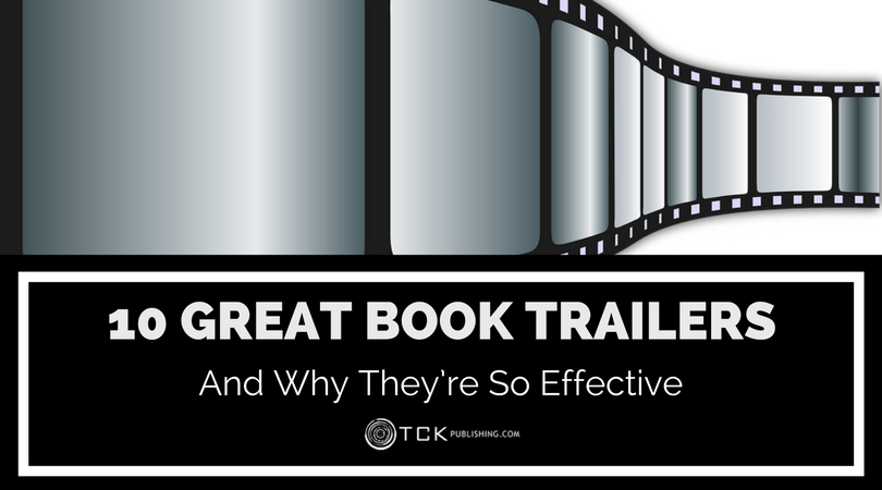 10 Great Book Trailers and Why They're So Effective