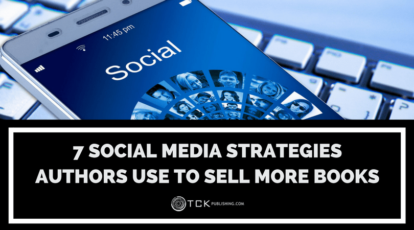 7 social media strategies authors use to sell more books solutioingenieria Gallery