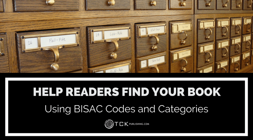 Help Readers Find Your Book Using BISAC Codes and Categories