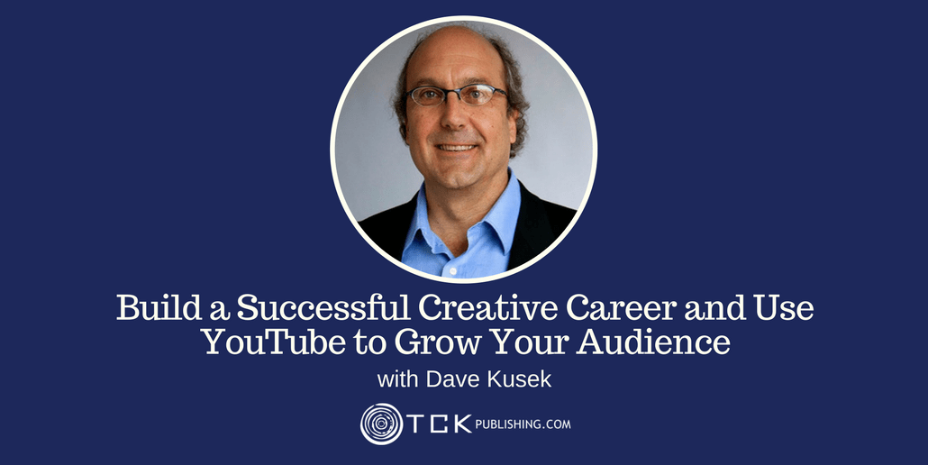 149: Build a Successful Creative Career and Use YouTube to Grow Your Audience with Dave Kusek