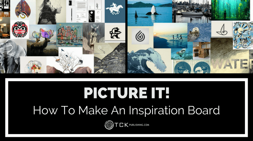 Picture It: How To Make An Inspiration Board