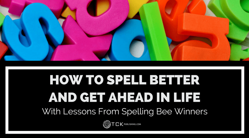 how to spell better and get ahead in life with lessons from spelling bee winners