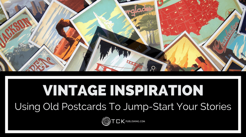 writing prompt - vintage inspiration - using old postcards to jump-start your stories