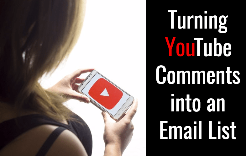 turn YouTube comments to email list
