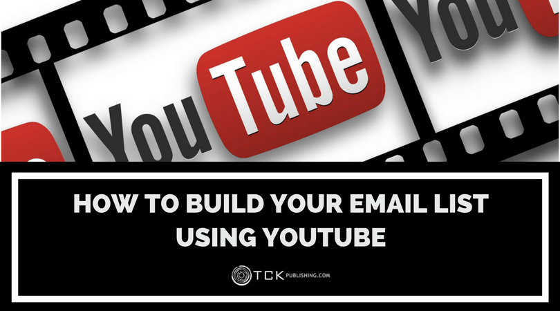 how to build email list with youtube