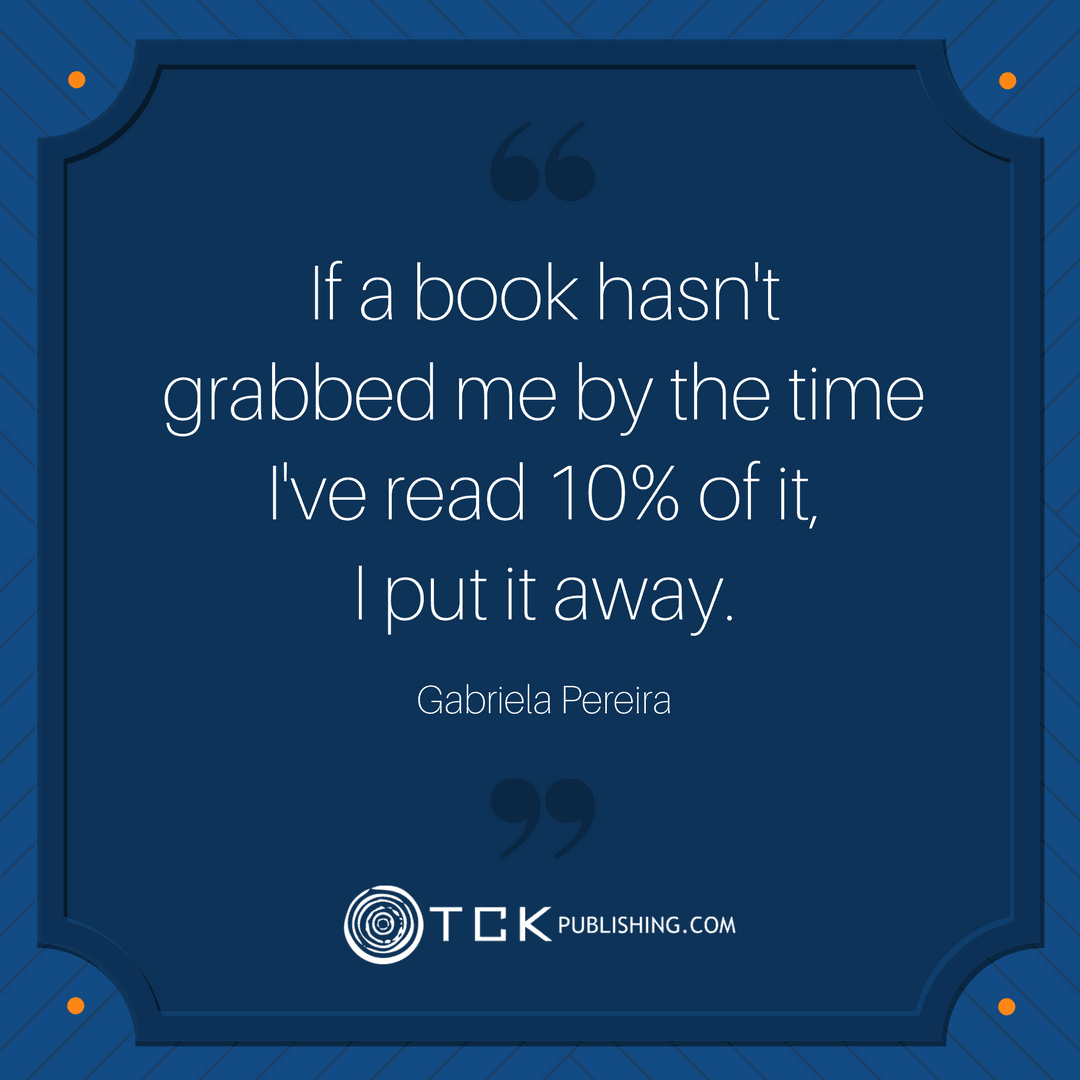 gabriela pereira book should grab you by time you read 10% of it