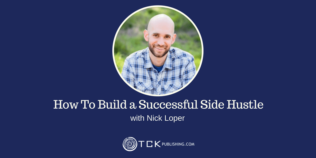 How To Build a Successful Side Hustle with Nick Loper