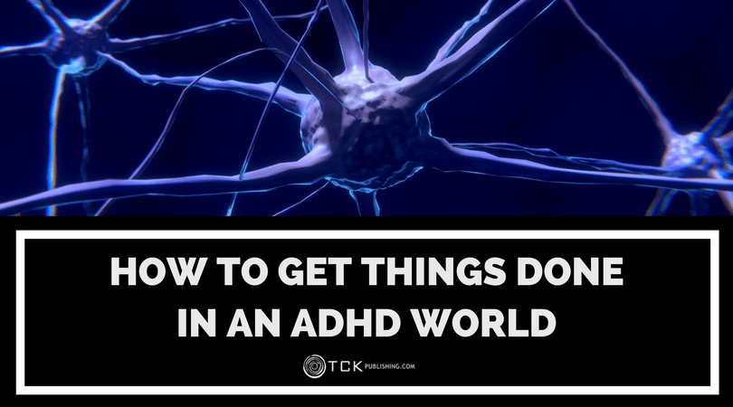 how to get things done with adhd