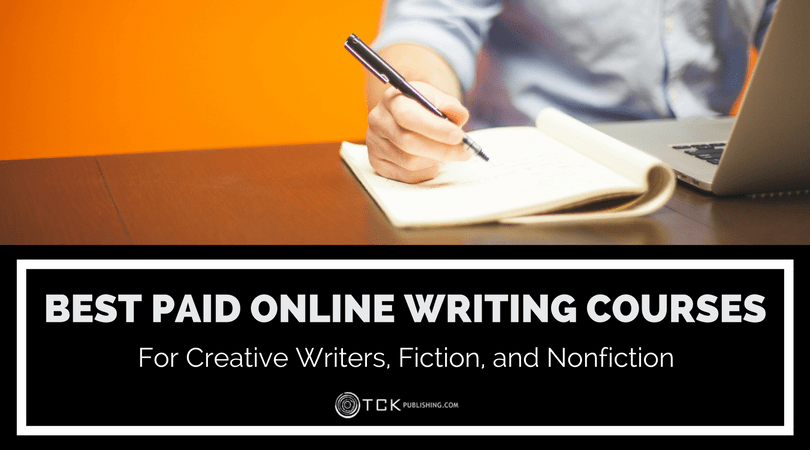 The Best Paid Online Writing Courses for Creative Writers, Fiction, and Nonfiction