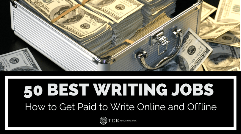 50 best writing jobs get paid to write online and offline
