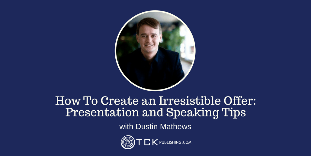 how to create an irresistible offer and great presentations