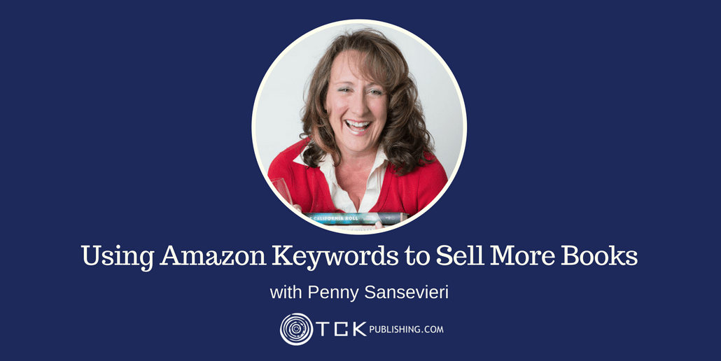 159: Using Amazon Keywords to Sell More Books with Penny Sansevieri