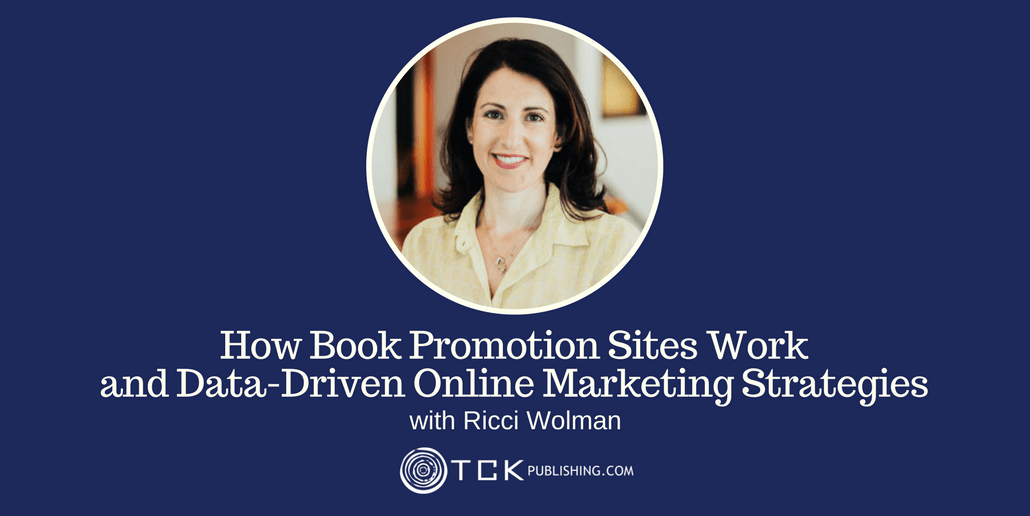 163: How Book Promotion Sites Work and Data-Driven Online Marketing Strategies with Ricci Wolman
