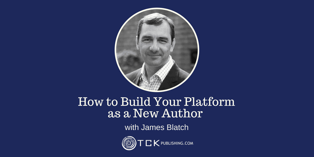 167: How to Build Your Platform as a New Author with James Blatch