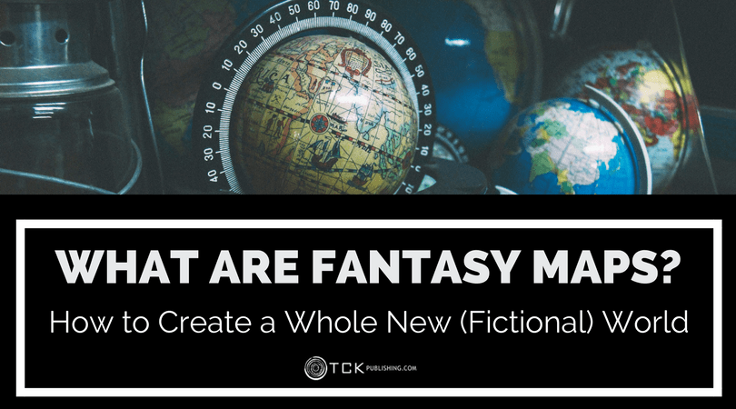 What Are Fantasy Maps: How to Create a Whole New (Fictional) World