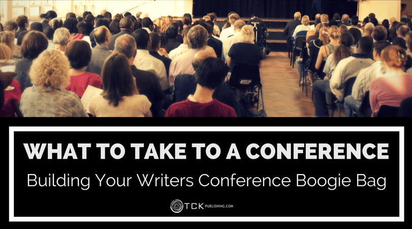 What to Take to a Conference: Building Your Writers Conference Boogie Bag