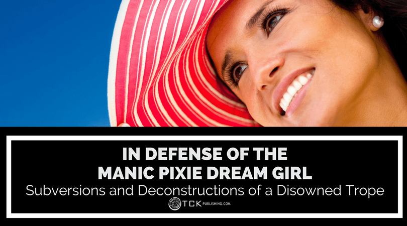 In Defense of the Manic Pixie Dream Girl