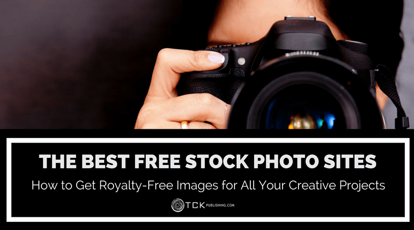 The Best Free Stock Photo Sites: How to Get Royalty-Free Images for All Your Creative Projects